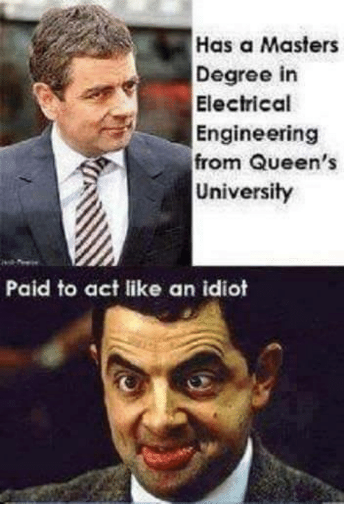 has a masters degree in electrical engineering from queens university 26160790 ✅ 25 best memes about masters degree masters degree memes