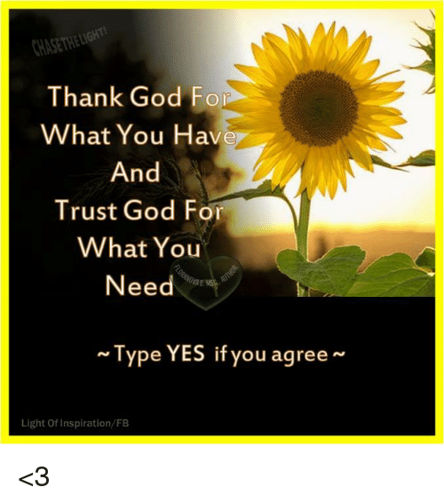 Hasetheligont Thank God Fo What You Have And Trust God For What You