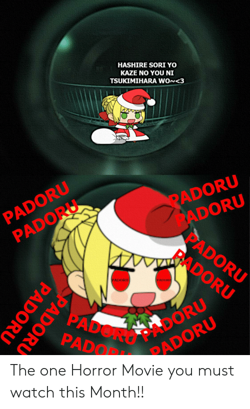 Anime, Yo, and Movie: HASHIRE SORI YO  KAZE NO YOU NI  TSUKIMIHARA WON<3  wwww  PADORU  PADORU  PADORU  ADORU  PADORU  RADORU  ANV  PADORU  PADORU  PADO DORU  PADOR  PADORU  PADORU  PADORU The one Horror Movie you must watch this Month!!