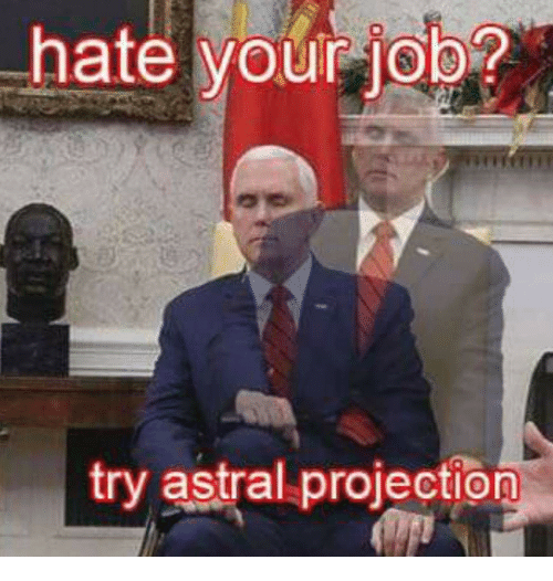 Hate Your Job? Try Astral Projection | Astral Projection