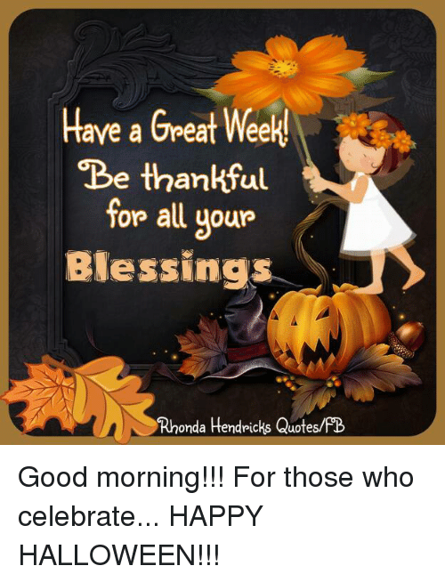 Good Morning Have A Blessed Week Quotes Archidev