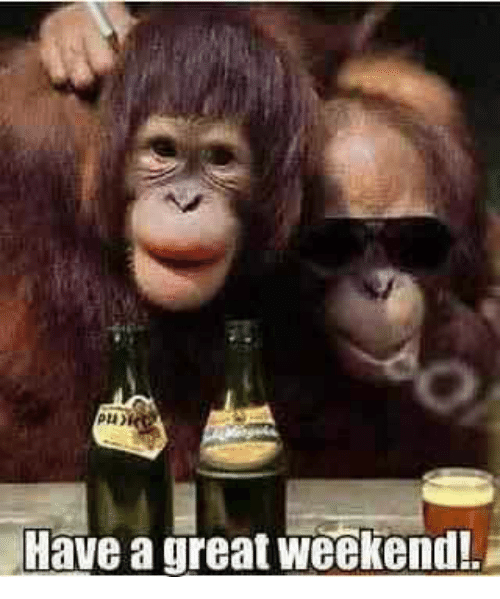 Funny good weekend images
