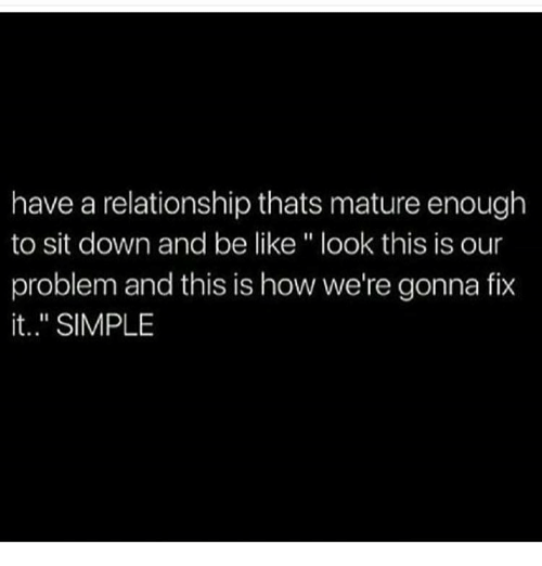 How to have a mature relationship