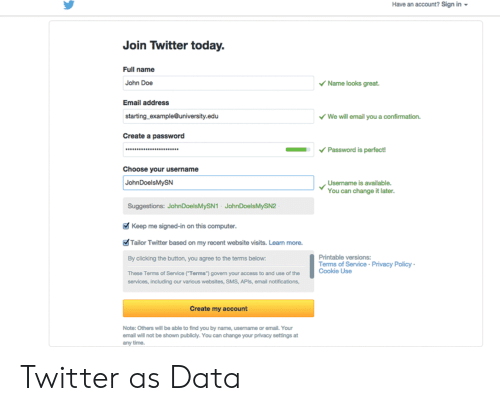 Have an Account? Sign in Join Twitter Today Full Name John Doe Name