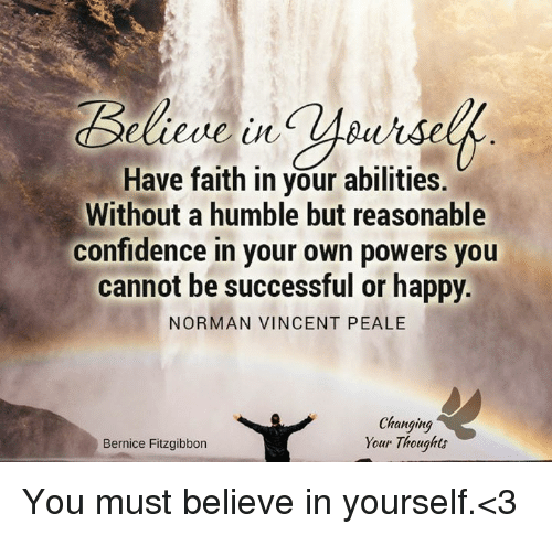 have faith in your abilities