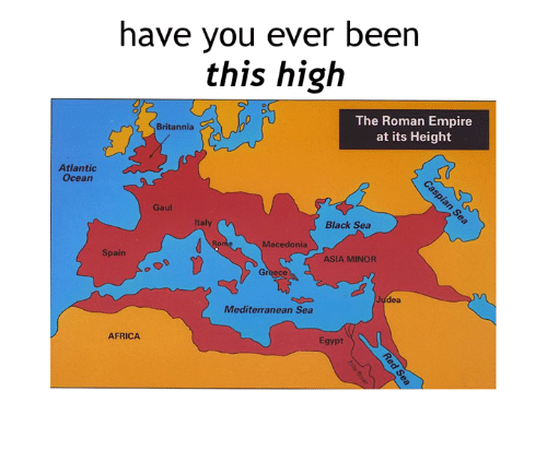 Height Of The Roman Empire Map.Have Vou Ever Been This High The Roman Empire At Its Height