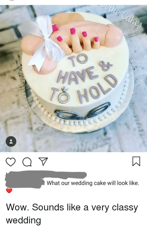 Have What Our Wedding Cake Will Look Like Wow Meme On Me Me