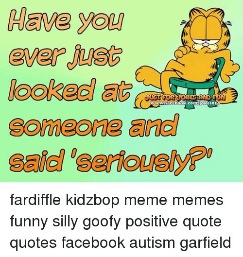 Have You Ever Someone And Fardiffle Kidzbop Meme Memes Funny Silly