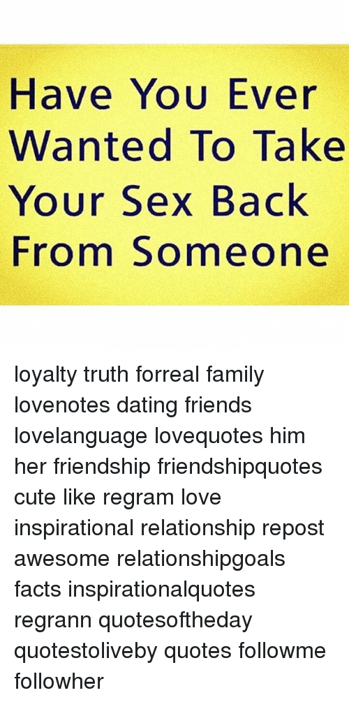Dating a friend s ex quotes and images