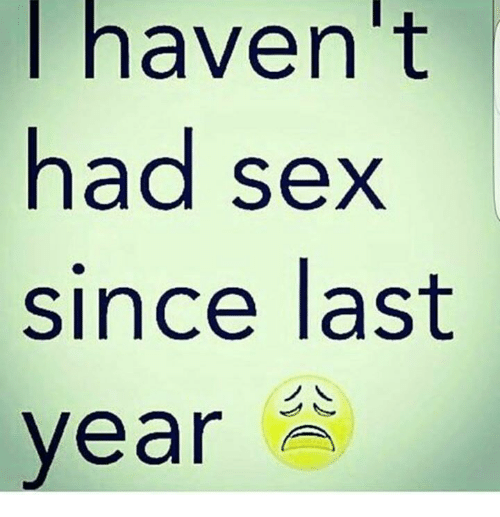 Haven t had sex in a year