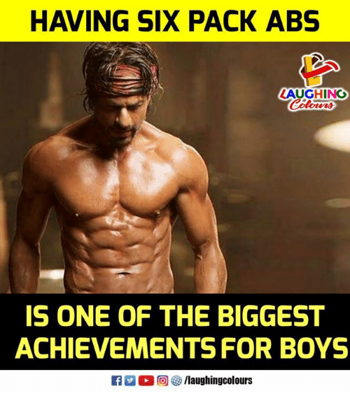 Indianpeoplefacebook, Boys, and Abs: HAVING SIX PACK ABS  LAUGHING  IS ONE OF THE BIGGEST  ACHIEVEMENTS FOR BOYS