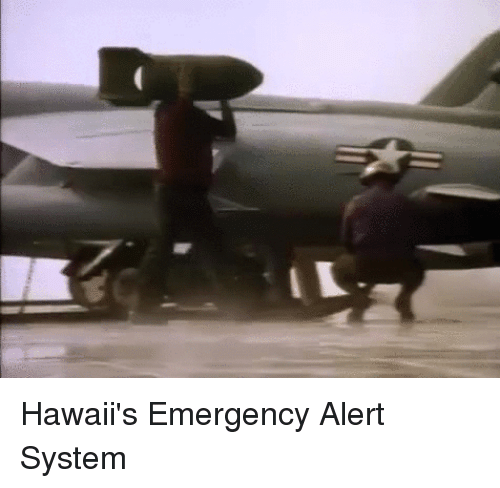 Funny, Hawaii, and Emergency: Hawaii's Emergency Alert System