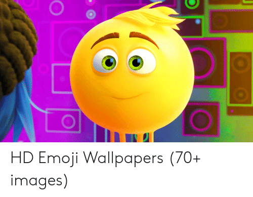 Hd Emoji Wallpapers 70 Images Emoji Meme On Meme