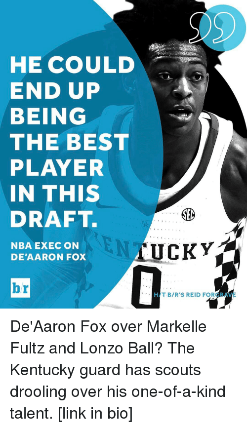 Sports, Fox, and Sec: HE COULD  END UP  BEING  THE BEST  PLAYER  IN THIS  DRAFT.  SEC  AUCKY  NBA EXEC ON  DE AARON FOX  HAT BIR'S REID FOR De'Aaron Fox over Markelle Fultz and Lonzo Ball? The Kentucky guard has scouts drooling over his one-of-a-kind talent. [link in bio]