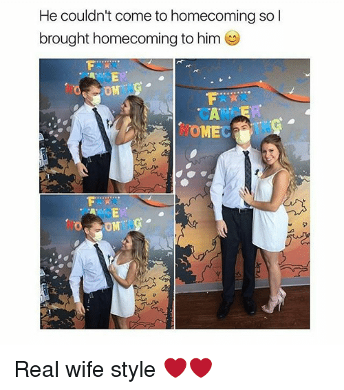 Memes, Omg, and Wife: He couldn't come to homecoming so l  brought homecoming to him  HOMEC  OMG Real wife style ❤❤