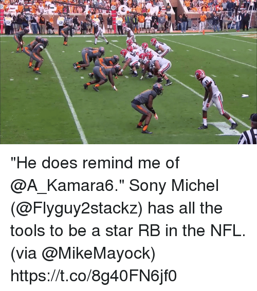 """Memes, Nfl, and Sony: """"He does remind me of @A_Kamara6.""""  Sony Michel (@Flyguy2stackz) has all the tools to be a star RB in the NFL. (via @MikeMayock) https://t.co/8g40FN6jf0"""