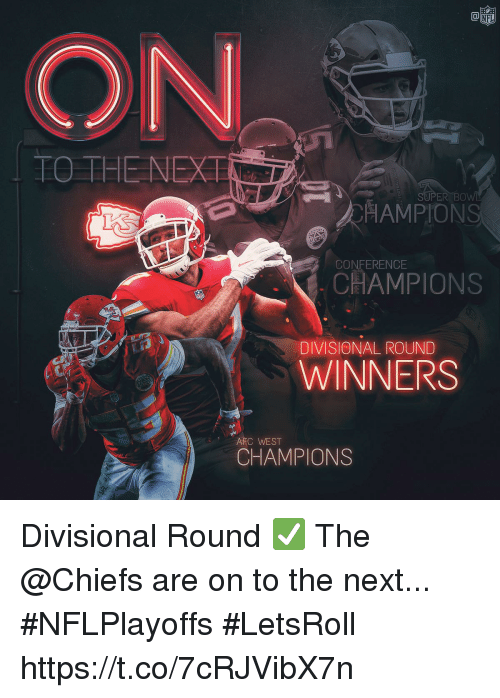 Memes, Chiefs, and 🤖: |  HE NEXT  ER BO  HAMPIONS  CHAMPIONS  CONFERENCE  DIVISIONAL ROUND  WINNERS  AFC WEST  CHAMPIONS Divisional Round ✅  The @Chiefs are on to the next... #NFLPlayoffs #LetsRoll https://t.co/7cRJVibX7n