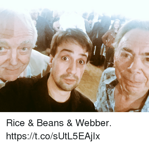Memes, 🤖, and Rice: he Rice & Beans & Webber. https://t.co/sUtL5EAjIx