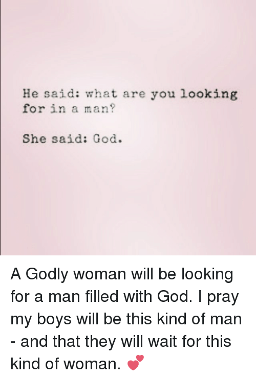 what type of man are you looking for