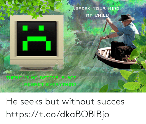 But, Without, and Succes: He seeks but without succes https://t.co/dkaBOBIBjo