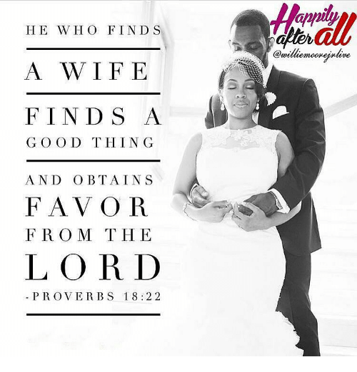 He who find good wife