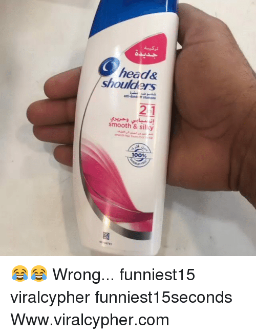 Anaconda, Funny, and Head: head&  shoulders  anti-dand ff shar poe  21  smooth & siliky  100%  36731 😂😂 Wrong... funniest15 viralcypher funniest15seconds Www.viralcypher.com