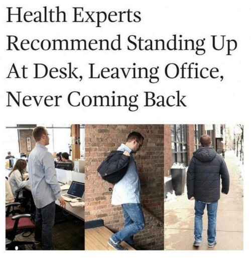 Wondrous Health Experts Recommend Standing Up At Desk Leaving Office Download Free Architecture Designs Scobabritishbridgeorg