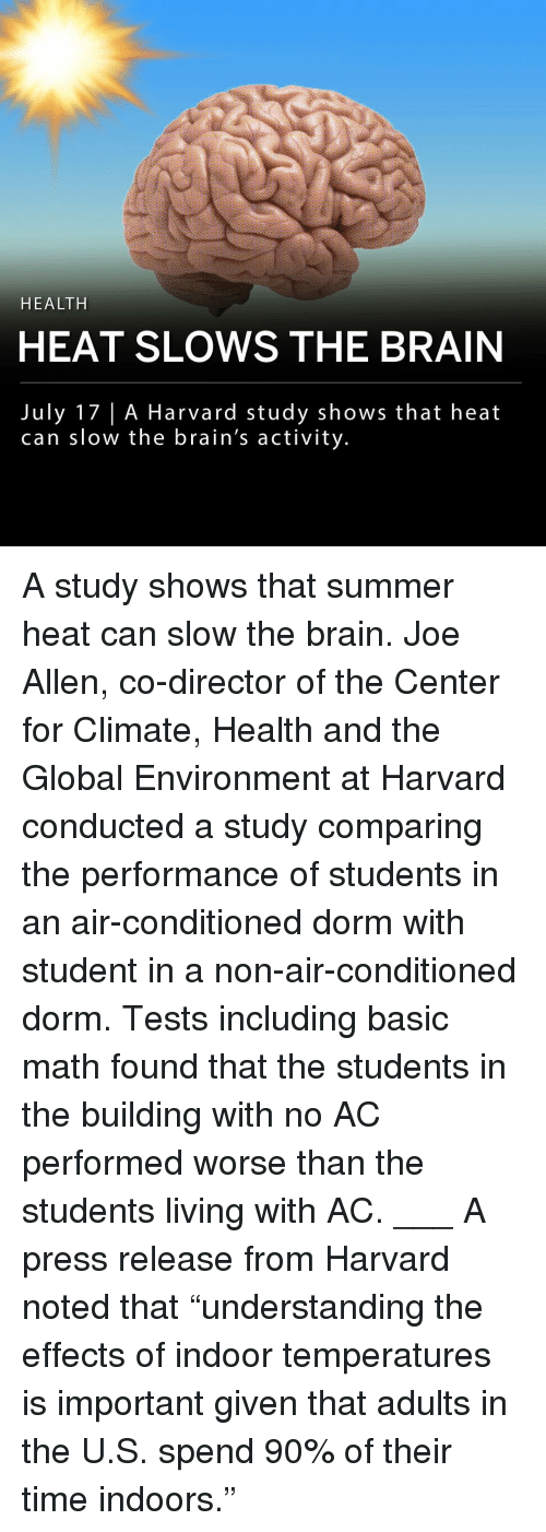 """Brains, Memes, and Summer: HEALTH  HEAT SLOWS THE BRAIN  July 17 