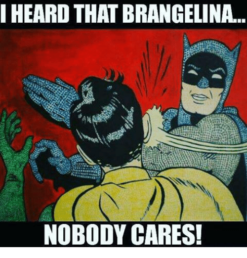 Mexican Word of the Day, Nobody Cares, and Brangelina: HEARD THAT BRANGELINA...  NOBODY CARES!