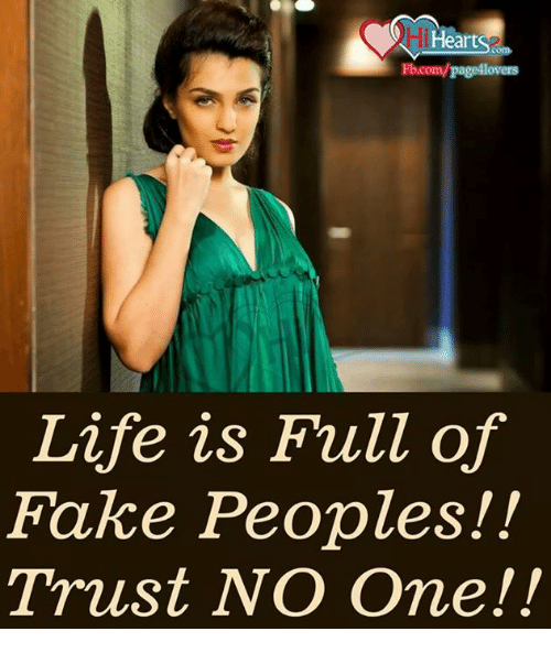 Heart Fbcompage4lovers Life Is Full Of Fake Peoples Trust No One