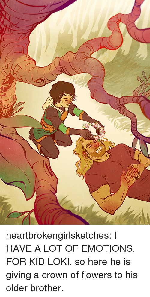 Target, Tumblr, and Blog: heartbrokengirlsketches: I HAVE A LOT OF EMOTIONS. FOR KID LOKI. so here he is giving a crown of flowers to his older brother.