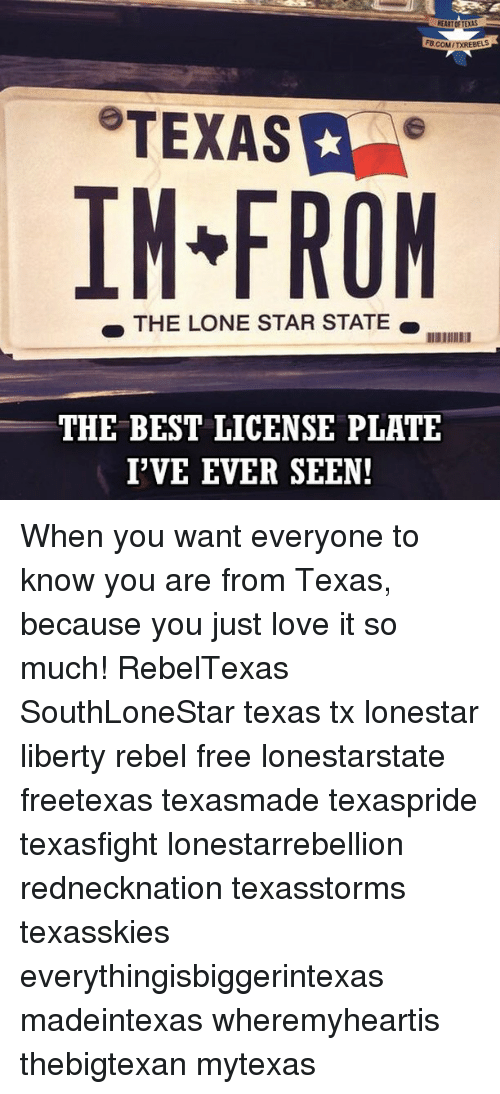 Best Memes About Best License Plates Best License Plates - Why is texas called the lone star state