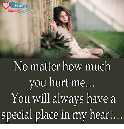 Hearts Fbcom Page Lovers No Matter How Much You Hurt Me You Will