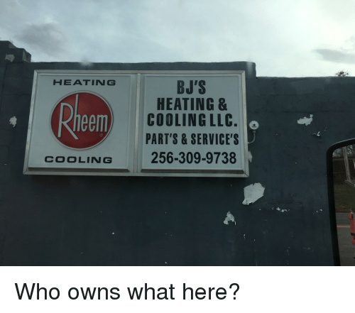 Cool Heat And Funny Signs Heatin G Heeml Cooling Bj S Heating