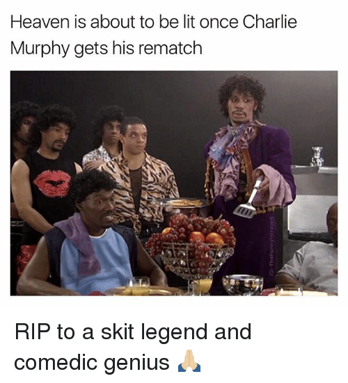 https://pics.me.me/heaven-is-about-to-be-lit-once-charlie-murphy-gets-18802791.png