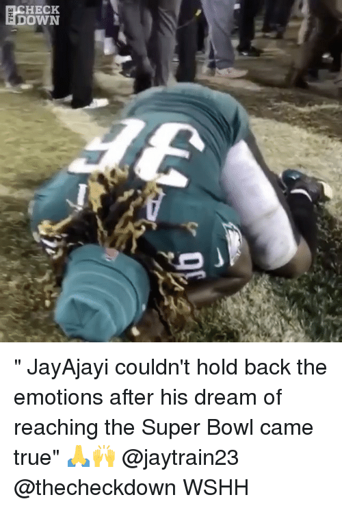 "Memes, Super Bowl, and True: HECK  DOWN "" JayAjayi couldn't hold back the emotions after his dream of reaching the Super Bowl came true"" 🙏🙌 @jaytrain23 @thecheckdown WSHH"