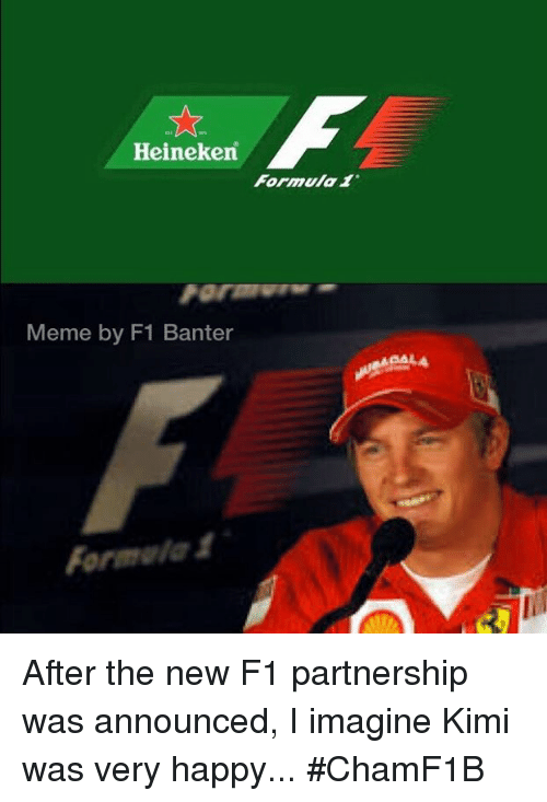 The New F1 Canna Cannova Is Set To Take Cannas To A New: Heineken Formula 1 Meme By F1 Banter Formula After The New