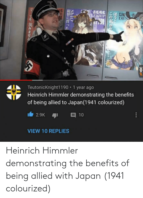Japan, Himmler, and Allied: Heinrich Himmler demonstrating the benefits of being allied with Japan (1941 colourized)