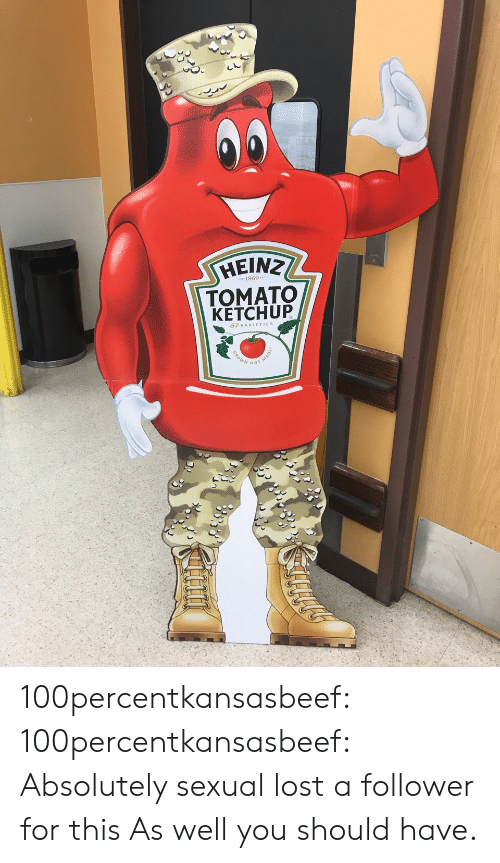 Tumblr, Lost, and Blog: HEINZ  1869  TOM ATO  KETCHUP  57 VARIETIES 100percentkansasbeef: 100percentkansasbeef: Absolutely sexual lost a follower for this   As well you should have.