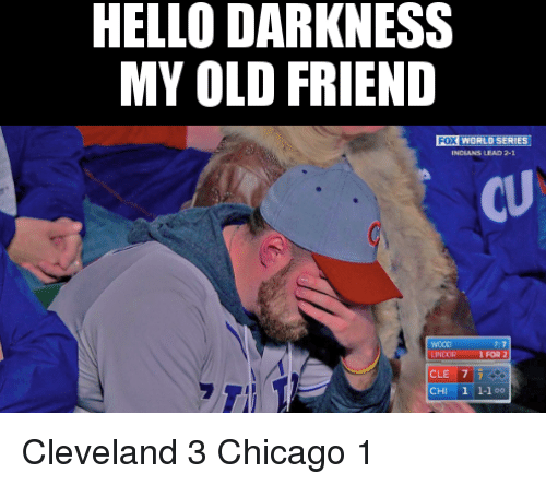 Hello Darkness My Old Friend Fox World Series Ndians Lead 2