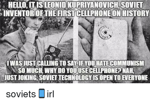Leonid Kupriyanovich: as a Soviet engineer invented a mobile phone 92
