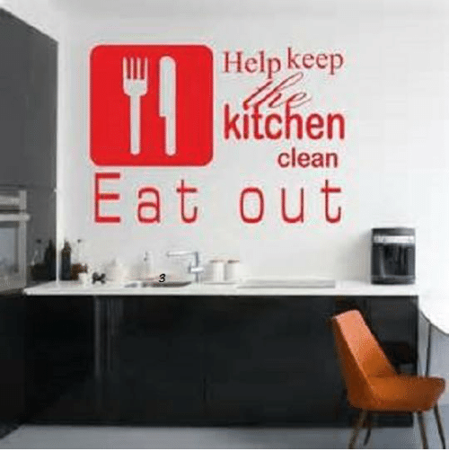 Keep Kitchen Clean Memes - Kitchen Appliances Tips And Review