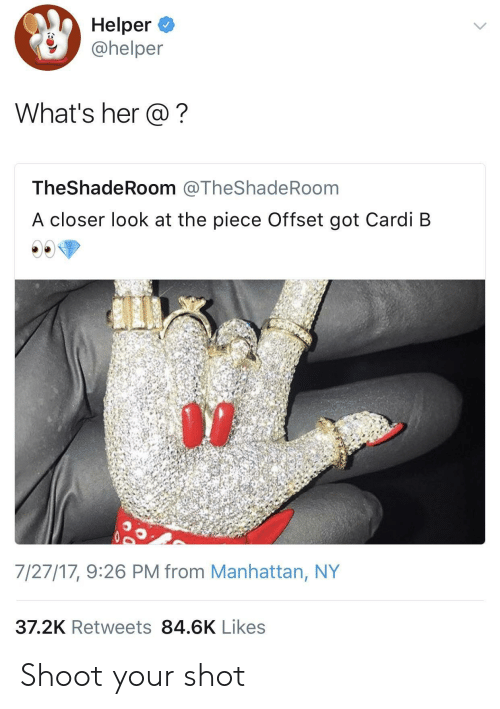 Manhattan, Cardi B, and Got: Helper  @helper  What's her @?  TheShadeRoom @TheShadeRoom  A closer look at the piece Offset got Cardi B  7/27/17, 9:26 PM from Manhattan, NY  37.2K Retweets 84.6K Likes Shoot your shot
