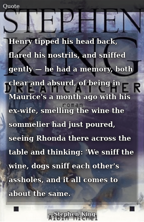 Henry Tipped His Head Back Flared His Nostrils and Sniffed Gently