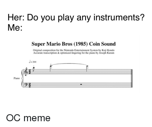 Her Do You Play Any Instruments? Me Super Mario Bros 1985