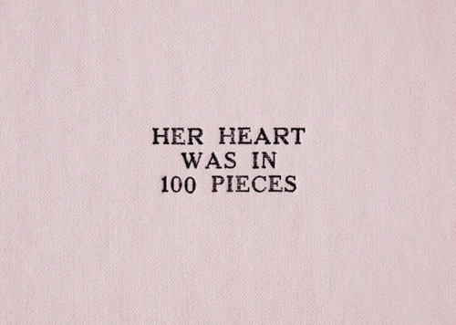Anaconda, Heart, and Her: HER HEART  WAS IN  100 PIECES