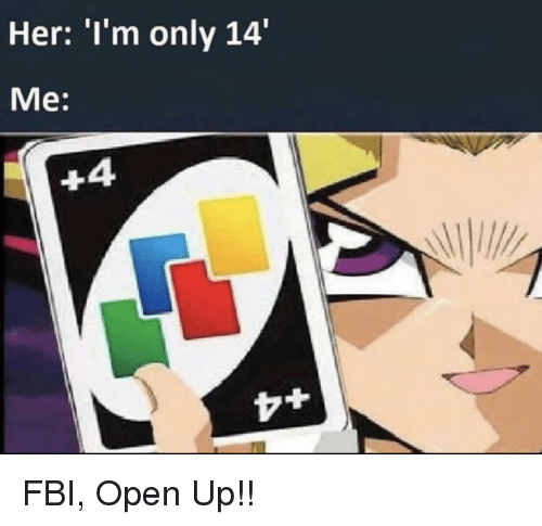 Her 'I'm Only 14 Me 4 FBI Open Up!!