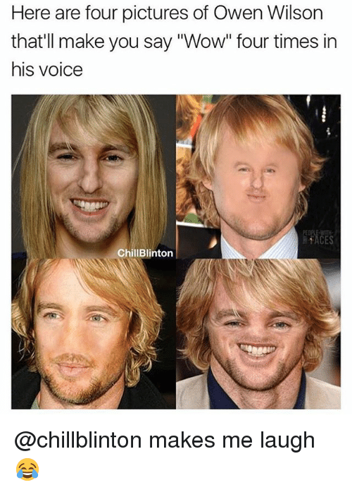 "Memes, Wow, and Owen Wilson: Here are four pictures of Owen Wilson  that'll make you say ""Wow"" four times in  his Volce  ChillBlinton @chillblinton makes me laugh 😂"