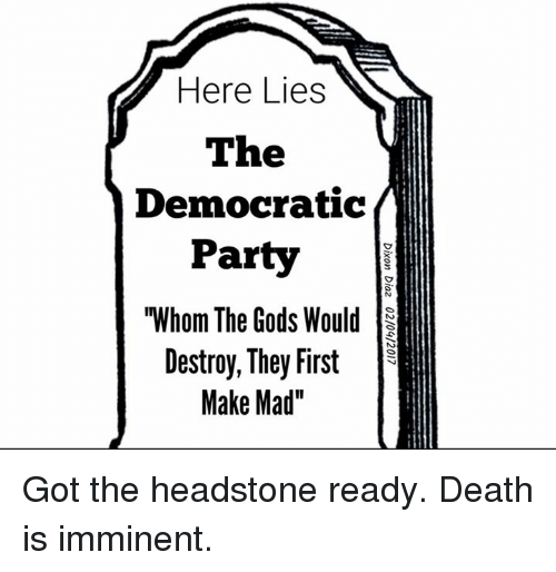Image result for images of tombstones marked Democrat