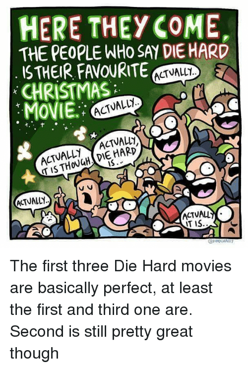 christmas memes and movies here they come the people who say die hard